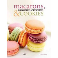 Macarons, brownies, cupcakes y cookies / Macaroons, brownies, cupcakes and cookies (Hardcover)
