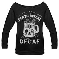 Women - Death Before Decaf Raglan - PYKNIC | YOUNG & HUNGRY