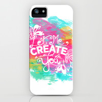 Let Me Create A World For You iPhone & iPod Case by Whitney Werner