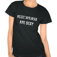 T-SHIRT VEGETARIANS ARE SEXY