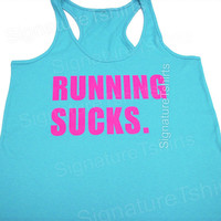 Running tank top. Running Sucks. Hate To Run. Running Shirt. Exercise Tank Top. Gym Tank Top. Womens Workout Tank. Funny Workout Tank. Run