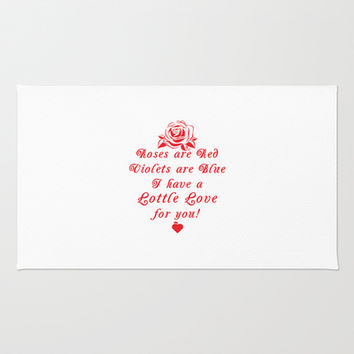 Roses are Red Love Lottle Quote Area & Throw Rug by Lottle
