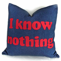 Funny Man Cave Pillow I KNOW NOTHING Fathers by PillowThrowDecor