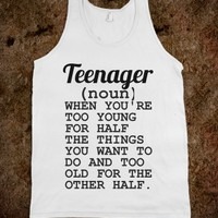 TEENAGER - glamfoxx.com - Skreened T-shirts, Organic Shirts, Hoodies, Kids Tees, Baby One-Pieces and Tote Bags