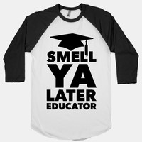 Smell Ya Later Educator