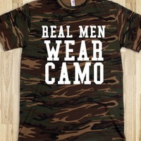 REAL MEN WEAR CAMO - glamfoxx.com - Skreened T-shirts, Organic Shirts, Hoodies, Kids Tees, Baby One-Pieces and Tote Bags