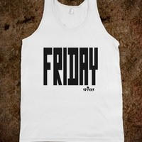 FRIDAY soTees Tank Top - raineon - Skreened T-shirts, Organic Shirts, Hoodies, Kids Tees, Baby One-Pieces and Tote Bags