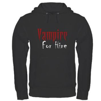 Vampire for Hire Hoodie> Vampire for Hire> KinDread Designs