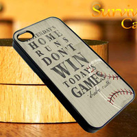 Tao Life Babe Ruth Quote iPhone 4 4S iPhone 5 5S 5C and Samsung Galaxy S3 S4 Case