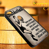 Vintage Basketball Art Michael Jordan Quote iPhone 4 4S iPhone 5 5S 5C and Samsung Galaxy S3 S4 Case