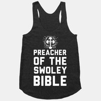 Preacher of the Swoley Bible