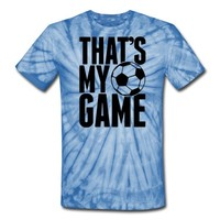 soccer - that's my game T-Shirt