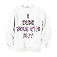 I Hope Your WIFI Dies Crew-neck Sweatshirt