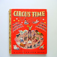 Vintage Circus Time Golden Book 1948