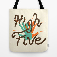High Five Tote Bag by Josh Franke | Society6