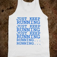 Just Keep Running-Unisex White Tank