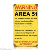 Area 51 Warning Signs Secret Military Base Signs RetroPlanet.com