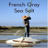 "French Gray Sea Salt - Light Grey (Coarse) - ""Sel Gris De Guérande"" French Sea Salt"