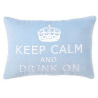 Keep Calm and Drink On Pillow  - Grad Gifts - Gifts + Kits