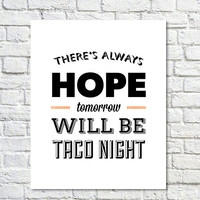 Type Print, Typography Print, Orange is the New Black, Black, Orange, Modern Type, Wall Decor, TV Quote, Type Poster - Taco Night (8x10)