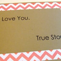 True Story Red Chevron Quote Note Card by prettypetalspaper