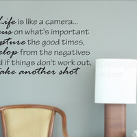 Life is like a camera Vinyl Wall Quote Decal Wall Words Wall art Vinyl Lettering Vinyl Decal Life is like a camera photography