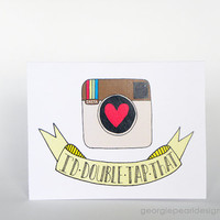 Anniversary Card - Instagram Double Tap - Hand Illustrated Greeting Card