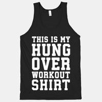 This Is My Hungover Workout Shirt