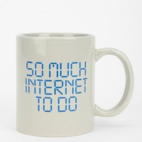So Much Internet Mug- Assorted One