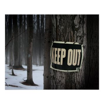 "Winter woods ""Keep Out"" posters"