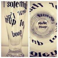 I solomly swear that im up to no good beer glass