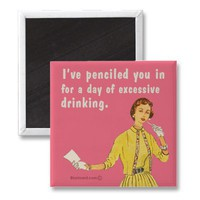 day of drinking magnet from Zazzle.com