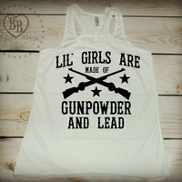 Little Girls are made of Gunpowder and Lead -- Country Girl -- Miranda Lambert -- Racerback Tank Top- Sizes S-XL. Other Colors Available