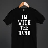 I'M WITH THE BAND STATEMENT TEE