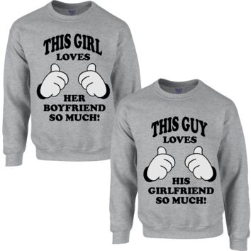THIS GUY LOVES HIS GIRLFRIEND SO MUCH THIS GIRL LOVES HER BOYFRIEND SO MUCH COUPLE SWEATSHIRT - TeeeShop