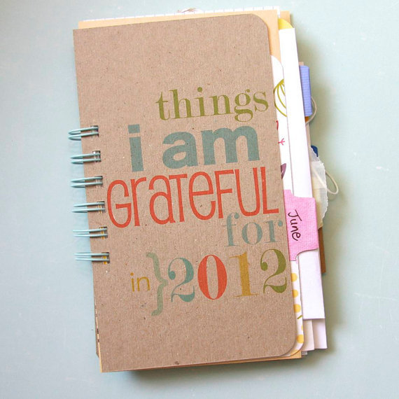Gratitude Journal June thru December 2012 Edition by iloveitall