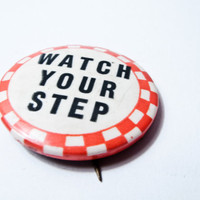 VINTAGE SLOGAN EPHEMERA 1940s Watch Your Step by timepassagesshop
