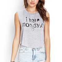 I Hate Mondays Muscle Tee