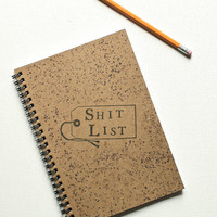 Shit List Hand Stamped Spiral Journal Notebook Ready by BrownBooks