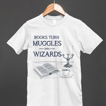 Books Turn Muggles into Wizards - Harry Potter T Shirt - other styles and colors are available