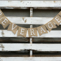 Beverages Burlap Banner, Drinks Banner, Rustic Wedding Decor, Beverage Station Sign,