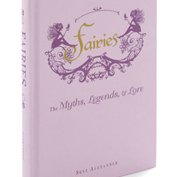 ModCloth Fairytale Fairies: The Myths, Legends Lore