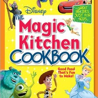 The Disney The Magic Kitchen Cookbook