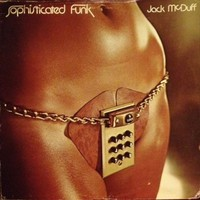 "Jack McDuff - Sophisticated Funk 12"" Vinyl LP 1st Press 1976 US Chess ACH-19004"