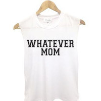 Whatever Mom Muscle Tanks - Small