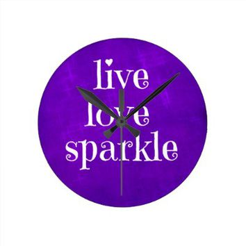 Purple Live Love Sparkle Quote Wallclocks from Zazzle.com