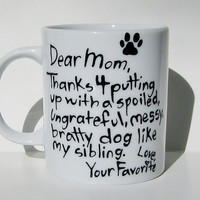 Thanks 4 putting up with a spoiled...Funny Dog Owner Mug, Gift for Pet Lover, Cat Owner