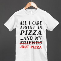 just pizza regular tee-jh - glamfoxx.com - Skreened T-shirts, Organic Shirts, Hoodies, Kids Tees, Baby One-Pieces and Tote Bags