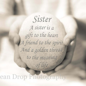 """Sister Quote, Sister Quote Print, Sister Print, Inspirational Quote, Gift for her, Gift for Sister, Sister Typography Print 5x7"""""""