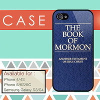 the book of mormon custom design available for iphone 4/4s,5/5s/5c and samsung galaxy S3/S4/S5 case